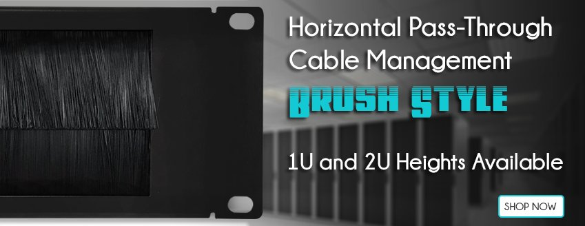 Brush Style Cable Management